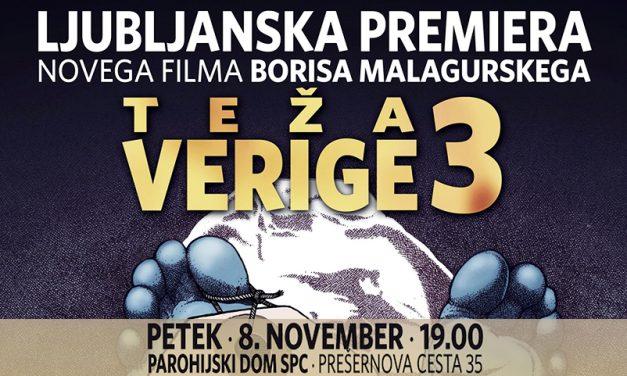 TEŽA VERIGE 3 – Ljubljanska premiera novega filma srbsko-kanadskega režiserja Borisa Malagurskega